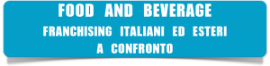 3-FOOD-AND-BEVERAGE-FRANCHISING-ITALIANI-ED-ESTERI-A-CONFRONTO